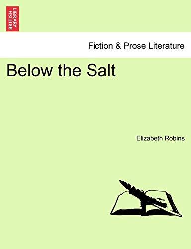 Below the Salt By Elizabeth Robins