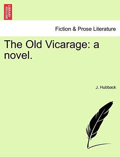 The Old Vicarage By J Hubback