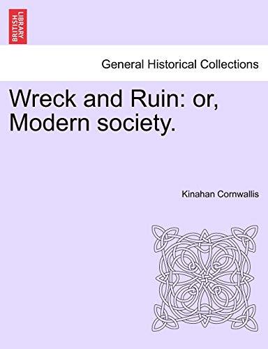 Wreck and Ruin By Kinahan Cornwallis