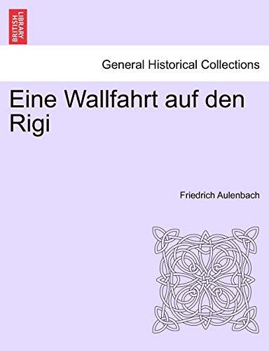 Eine Wallfahrt Auf Den Rigi By Friedrich Aulenbach