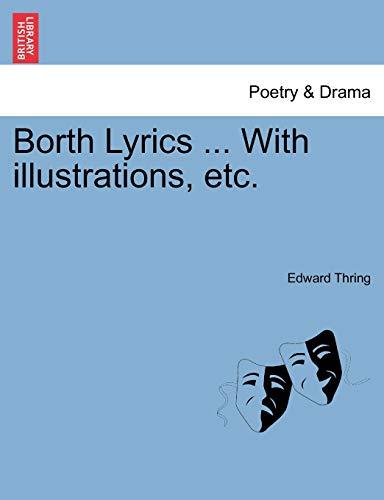 Borth Lyrics ... with Illustrations, Etc. By Edward Thring