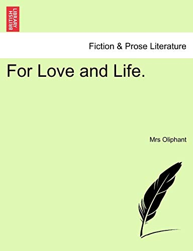 For Love and Life. By Margaret Wilson Oliphant