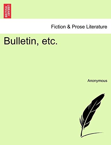 Bulletin, Etc. Tome I By Anonymous
