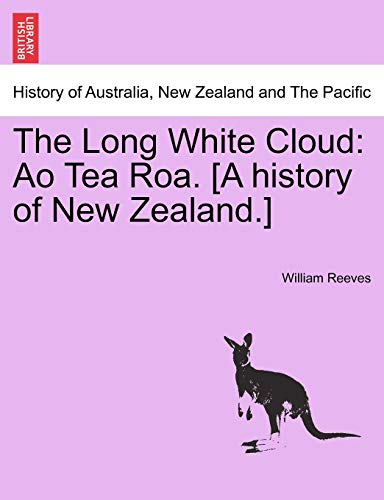 The Long White Cloud By William Reeves