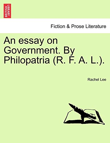An Essay on Government By Rachel Lee
