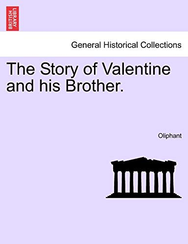The Story of Valentine and His Brother. By Mrs Oliphant