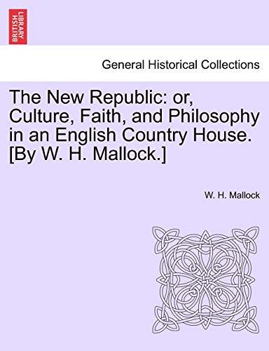 The New Republic By W H Mallock