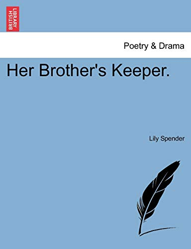 Her Brother's Keeper. By Lily Spender