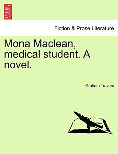 Mona MacLean, Medical Student. a Novel. Vol. III By Graham Travers