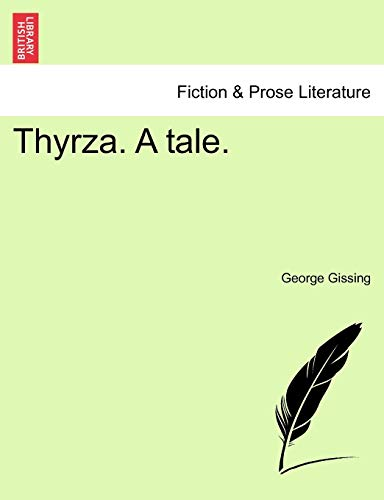 Thyrza. a Tale. By George Gissing