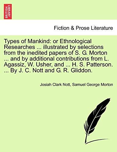 Types of Mankind By Josiah Clark Nott