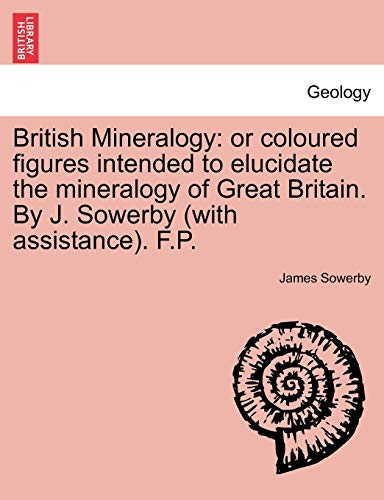 British Mineralogy By James Sowerby