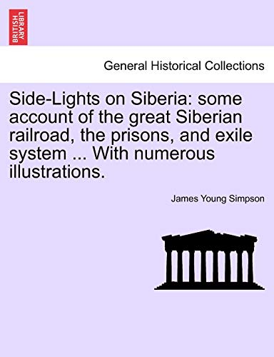 Side-Lights on Siberia By James Young Simpson