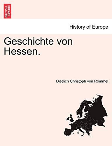 Geschichte Von Hessen. By Dietrich Christoph Von Rommel