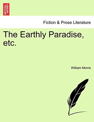 The Earthly Paradise, Etc. By William Morris, MD