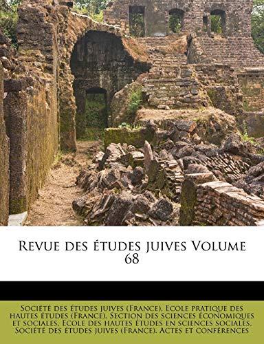 Revue des etudes juives Volume 68 By Societe Des Etudes Juives (France)