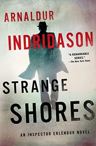 Strange Shores By Mr Arnaldur Indridason