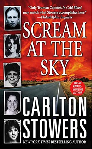 Scream at the Sky By Carlton Stowers