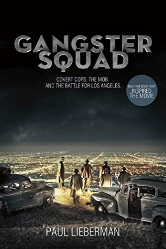 Gangster Squad By Paul Lieberman