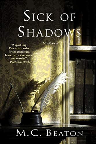 Sick of Shadows By M C Beaton
