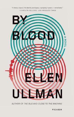 By Blood By Ellen Ullman