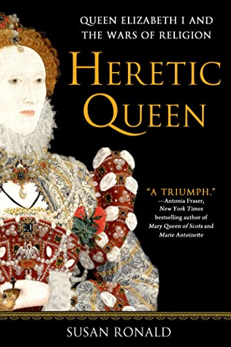 Heretic Queen By Susan Ronald