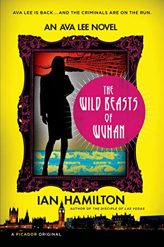 Wild Beasts of Wuhan By Ian Hamilton, Sir