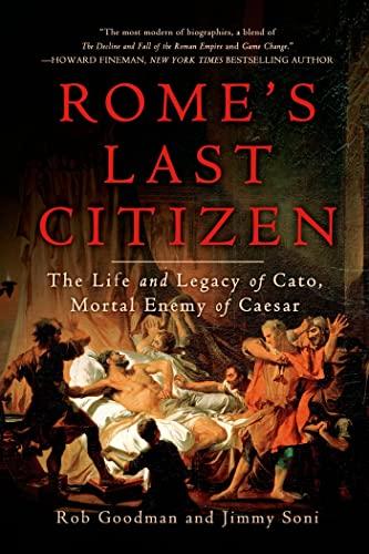 Rome's Last Citizen von Rob Goodman