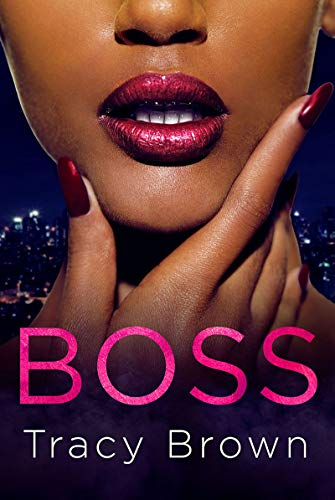 Boss By Tracy Brown