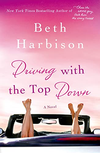 Driving with the Top Down By Beth Harbison