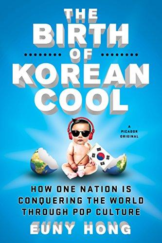 The Birth of Korean Cool von Euny Hong
