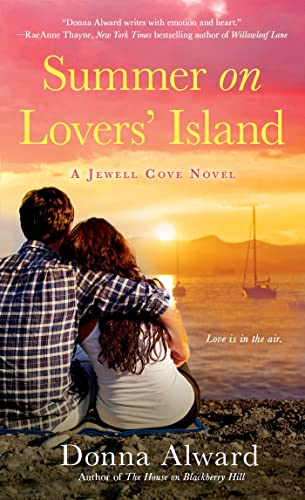 Summer on Lovers' Island By Donna Alward