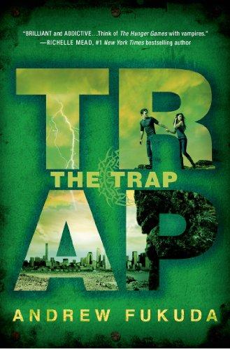 The Trap von Andrew Fukuda