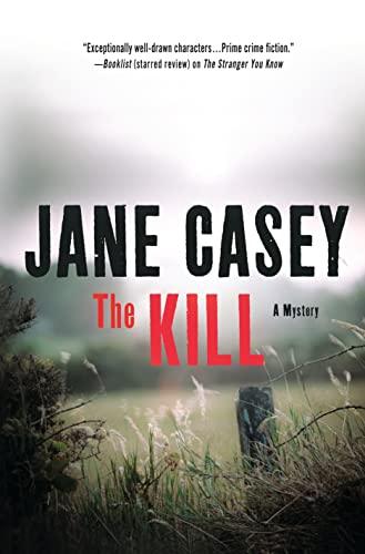 Kill By Jane Casey
