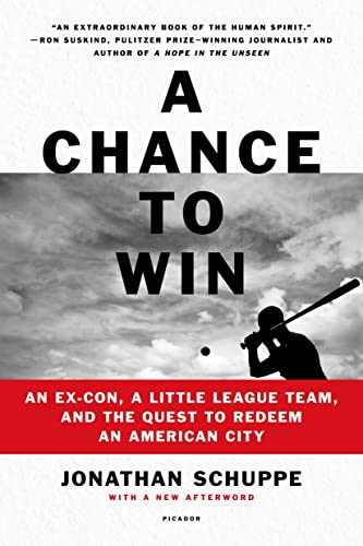 A Chance to Win By Jonathan Schuppe