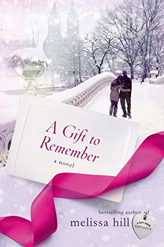 A Gift to Remember By Melissa Hill