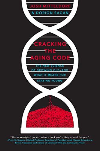 Cracking the Aging Code By Josh Mitteldorf