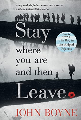 Stay Where You Are and Then Leave von John Boyne