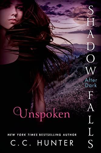 Unspoken: Shadow Falls: After Dark von C. C. Hunter