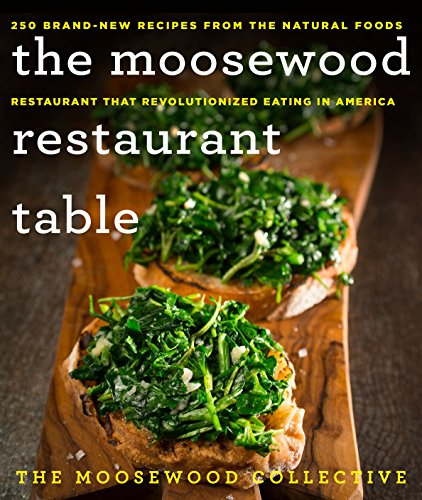 The Moosewood Restaurant Table By The Moosewood Collective