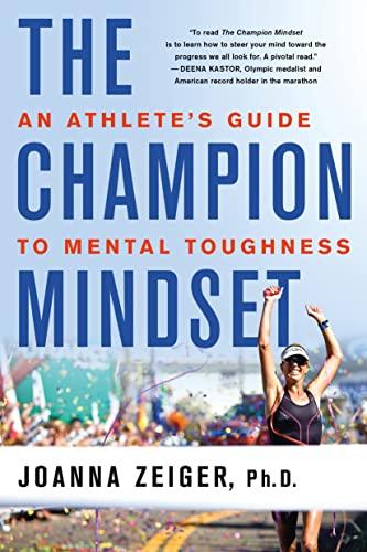 The Champion Mindset By Joanna Zeiger