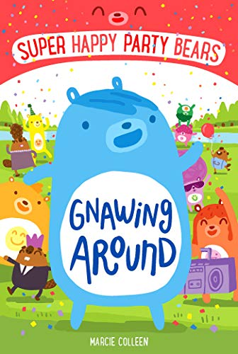 Gnawing Around By Marcie Colleen