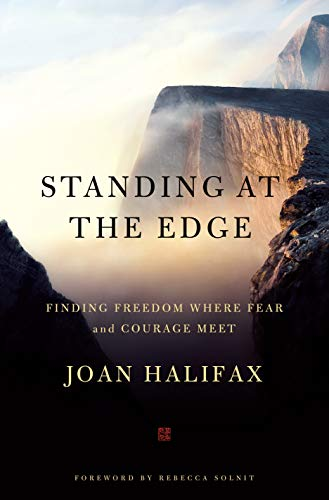 Standing at the Edge By Joan Halifax