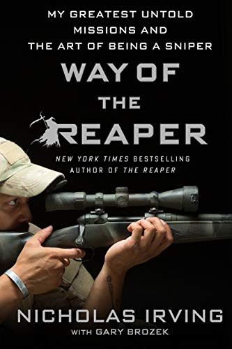 Way of the Reaper By Nicholas Irving with Gary Brozek