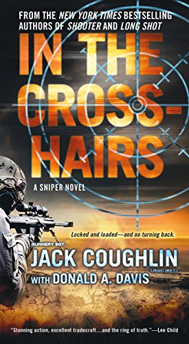 In the Crosshairs By Sgt Jack Coughlin