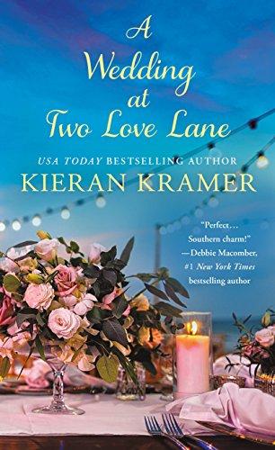 A Wedding at Two Love Lane By Kieran Kramer