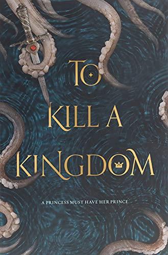 To Kill a Kingdom von Alexandra Christo