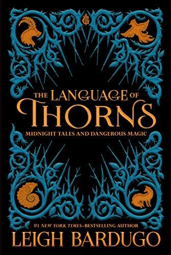 The Language of Thorns von Leigh Bardugo