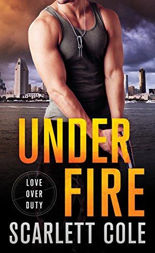 Under Fire By Scarlett Cole