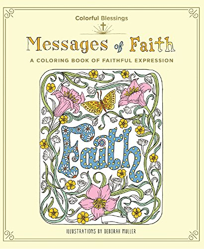 Colorful Blessings: Messages of Faith By Deborah Muller